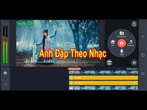 Cách Tạo Video Ảnh Đập Theo Nhạc Trên Điện Thoại Bằng KineMaster
