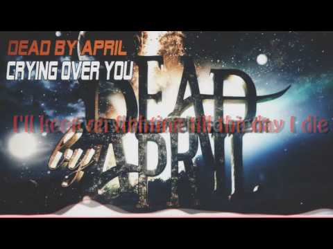 ►♫Nightcore♫ - Crying Over You [Dead By April] + Lyrics