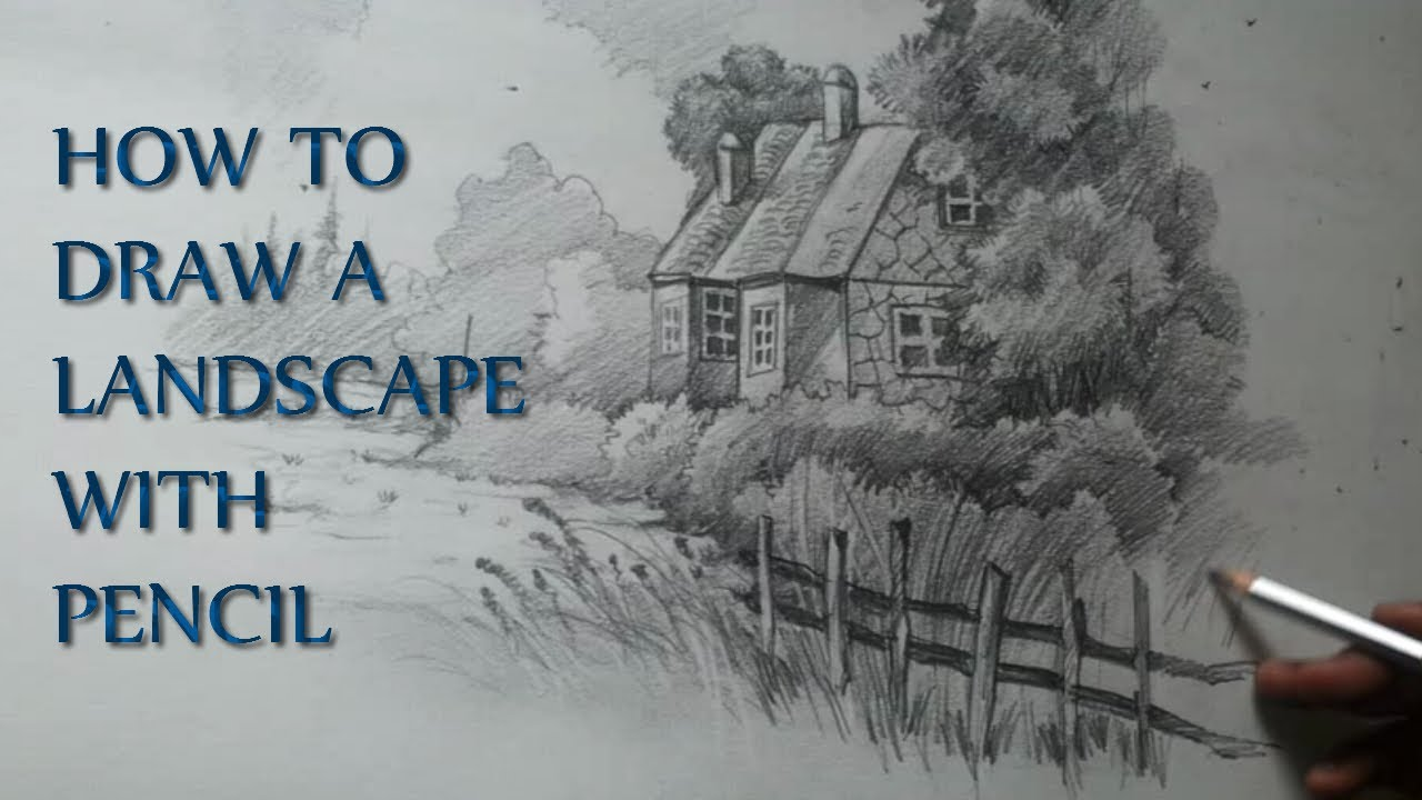 How to draw a landscape - YouTube: https://www.youtube.com/watch?v=AaqmWUyACq0
