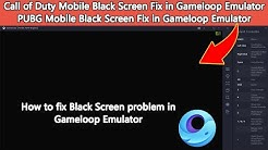 How to fix Black Screen problem in Gameloop Emulator | PUBG Mobile, Call of Duty Mobile Black Screen