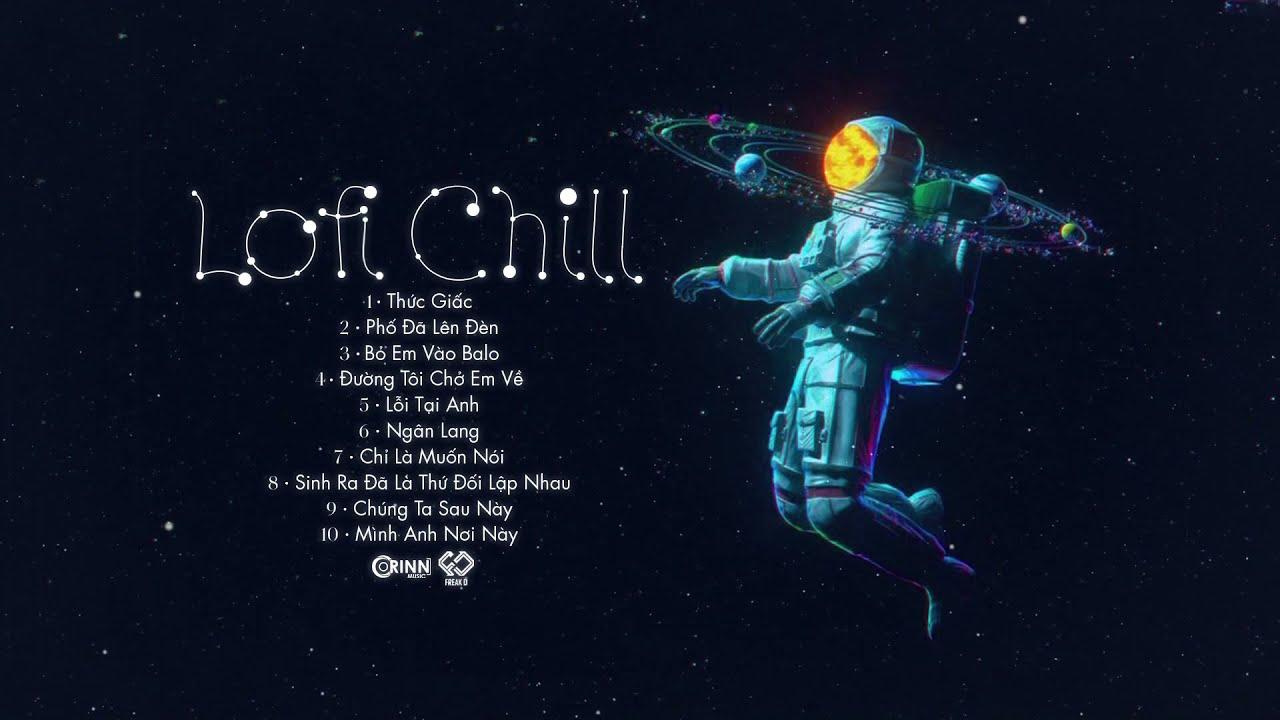 Đường Tôi Chở Em Về, Ngân Lang...| Nhạc Lofi Freak D Mix Nhẹ Nhàng Cực Chill #20