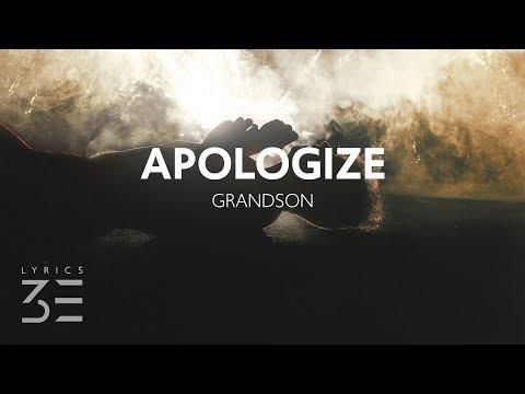 grandson - Apologize (Lyrics / Lyric Video)
