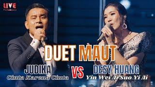 MERINDING!! JUDIKA - Cinta Karena Cinta X Desy Huang - Yin Wei Ai Suo Yi Ai【LIVE Performance】