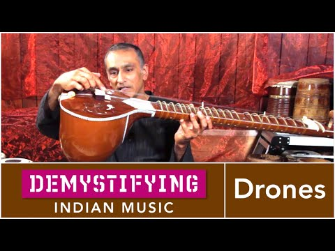 MUSICAL TERMS:  What is a Drone? Demystifying Indian Music # 7