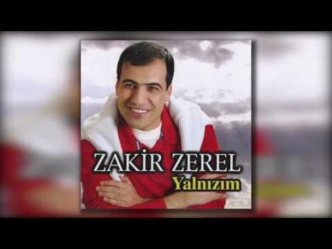Zakir Zerel - O Zalim Yar
