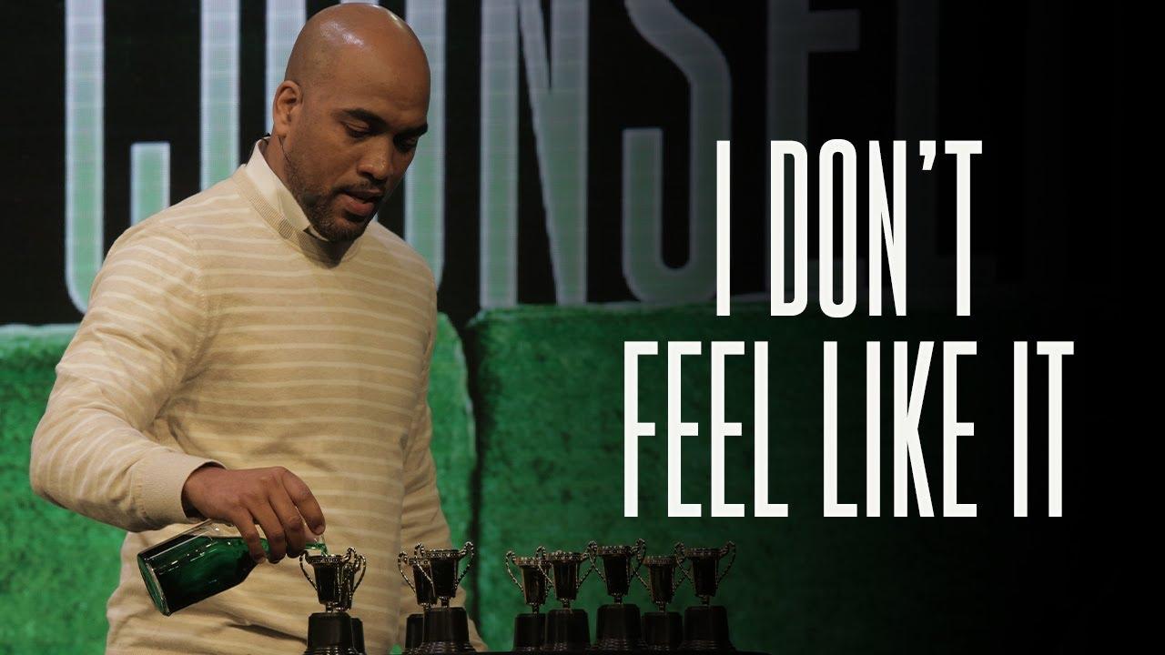 I Don't Feel Like It | Pastor Sim