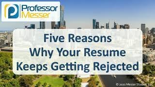 Five Reasons Why Your Resume Keeps Getting Rejected