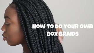 TUTORIAL   HOW TO DO YOUR OWN BOXBRAIDS