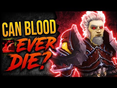 BLOOD DK IS GREAT! 8.2.5 Blood Death Knight GUIDE