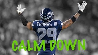 "Earl Thomas || ""Calm Down"" 
