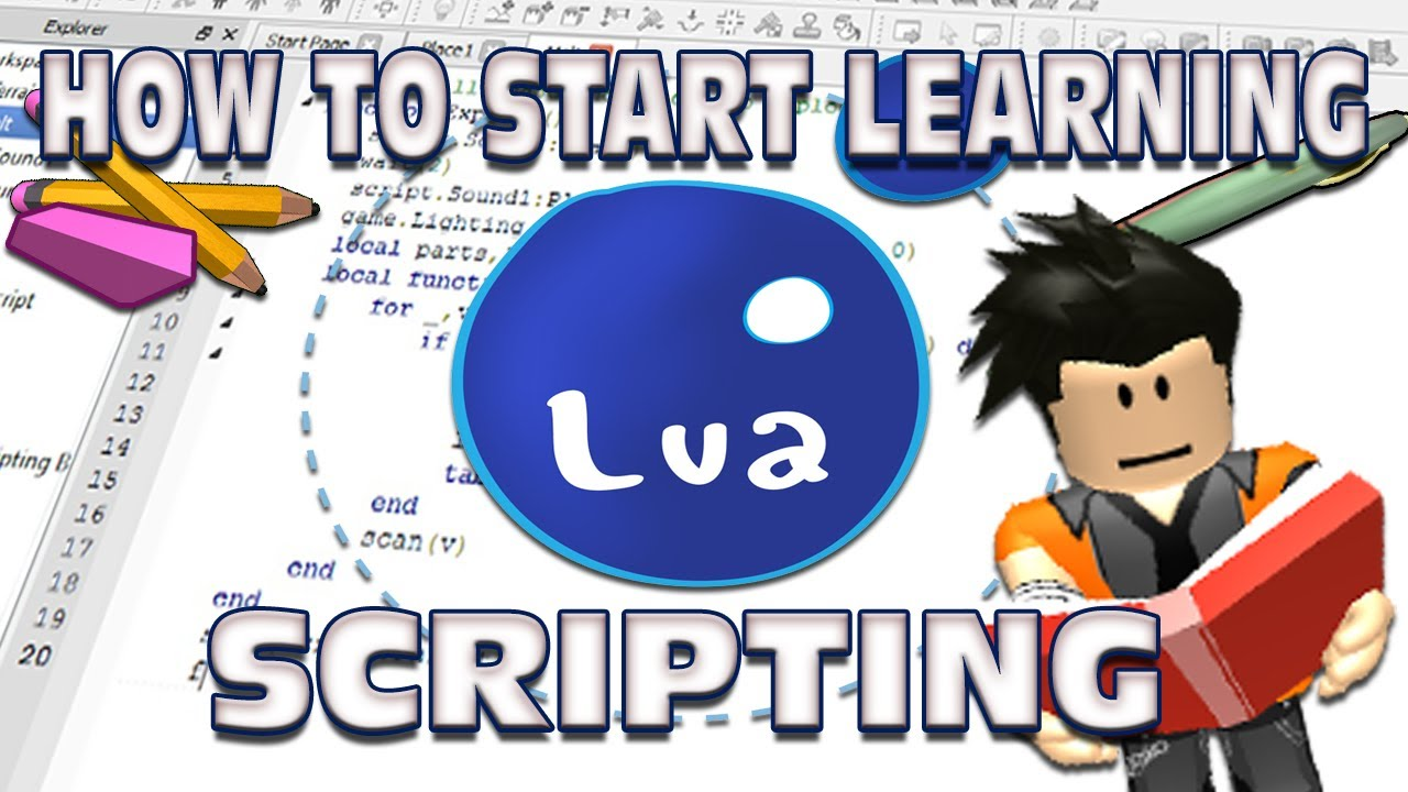 How To Start Learning Lua Scripting (Roblox) - Roblox Video Tutorials