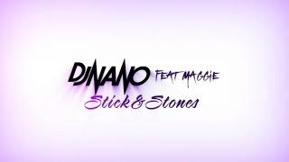 Dj Nano Feat. Maggie Szabo - Sticks & Stones (Official Lyric Video)