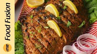 Tandoori Grilled Fish Recipe by Food Fusion