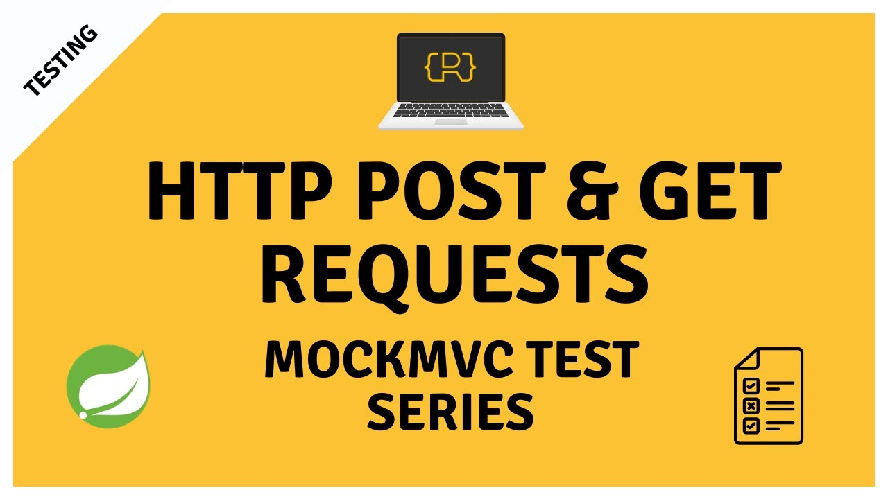 Perform HTTP GET and POST Requests MockMvc to Test a @RestController