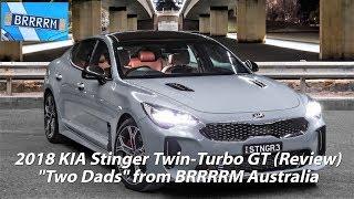 "2018 Kia Stinger Gt Twin-Turbo V6 (""Two Dads"" Review) | Brrrrm Australia"