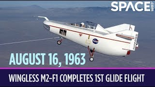 OTD in Space - Aug. 16: Wingless M2-F1 Completes 1st Glide Flight