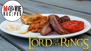 Lord of The Rings   Movie Recipes