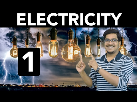 Physics: Electricity (Part 1)