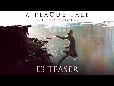 A Plague Tale: Innocence - Official E3 2017 Teaser Trailer