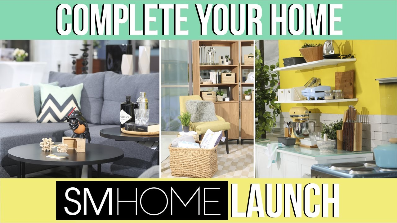 COMPLETE YOUR HOME WITH SM HOME