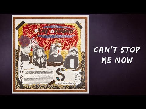 American Authors - Can't Stop Me Now (Lyrics) Mp3