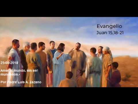 Evangelio del Día Sabado 25 de Mayo - Lectura y Salmo del Dia