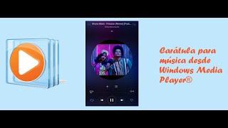 Poner imagen como caratula a una canción con Windows Media Player