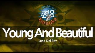 Lana Del Rey-Young And Beautiful (Melody) (Karaoke Version) [ZZang KARAOKE]