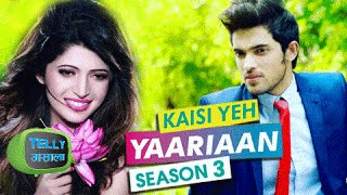 Revealed: Parth Samthaan In Kaisi Yeh Yaariaan 3 With Charlie Chauhan