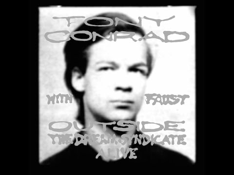 tony conrad with faust - outside the dream syndicate, alive (1995)