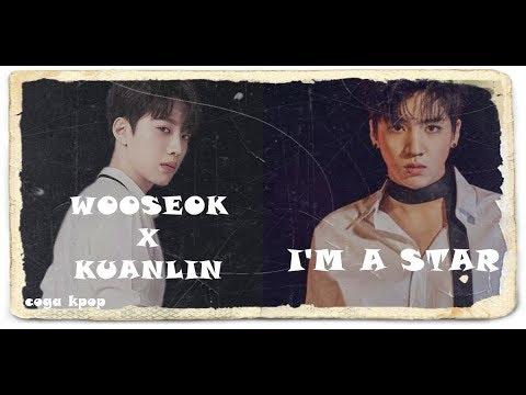 WOOSEOK X KUANLIN I'M A STAR EASY LYRICS