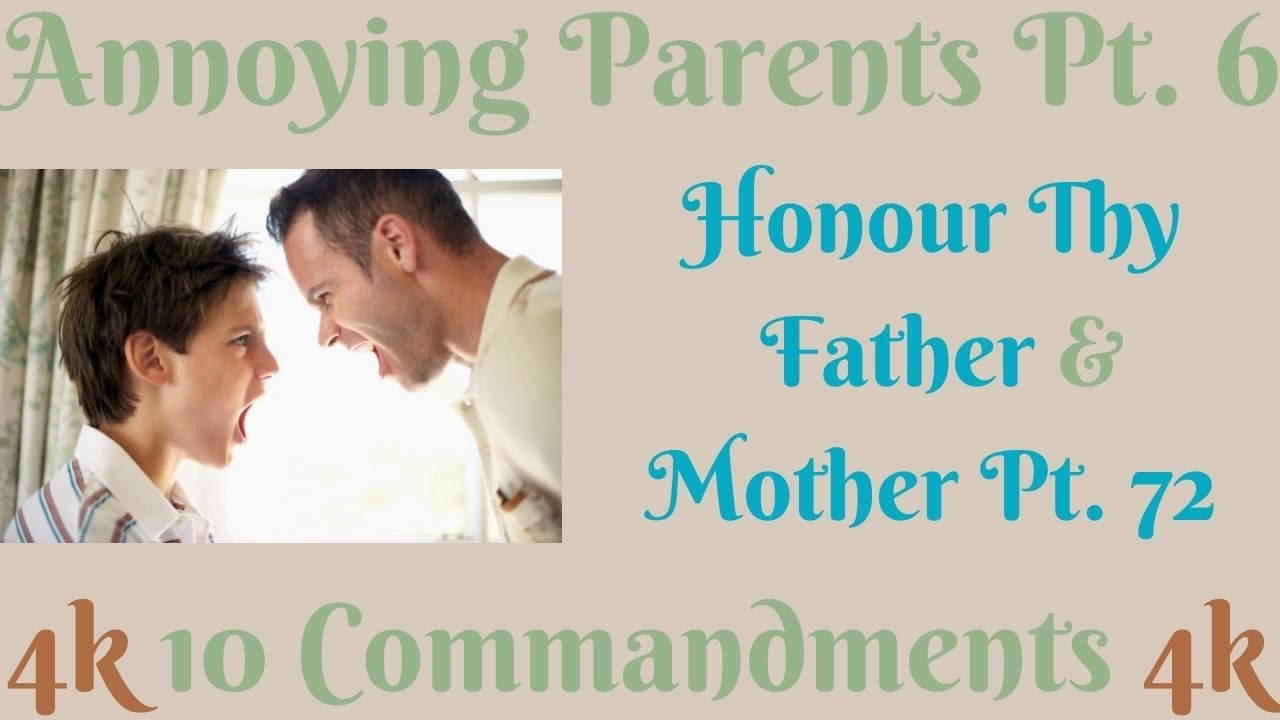 TEN COMMANDMENTS: HONOUR THY FATHER AND MOTHER PT. 72 (ANNOYING PARENTS PT. 6) [KINDLY SUBSCRIBE]