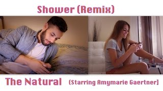 Becky G - Shower (remix) | The Natural & Amymarie Gaertner