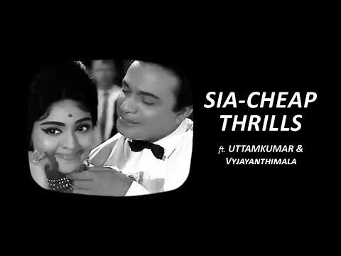 Sia - Cheap Thrills ft. Uttamkumar, Vyjayanthimala | Mashup | Fan Made
