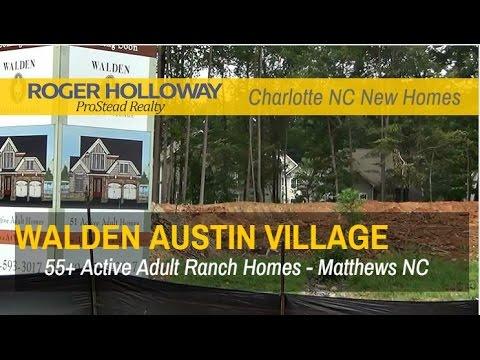 Walden Austin Village 55+ Active Adult Ranch Homes - Matthews NC