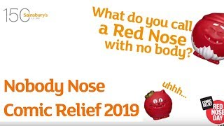Nobody Nose | Comic Relief 2019 | Sainsbury's