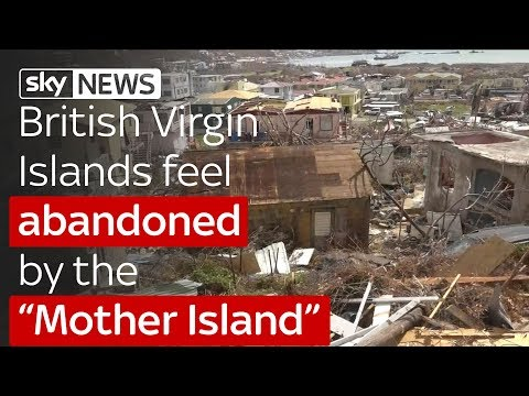 "British Virgin Islands feel abandoned by the ""Mother Island"""