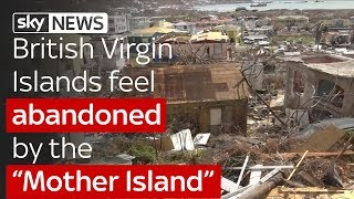 British Virgin Islands feel abandoned by the