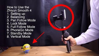 How to Use Zhiyun Smooth 4 - Review Part 2