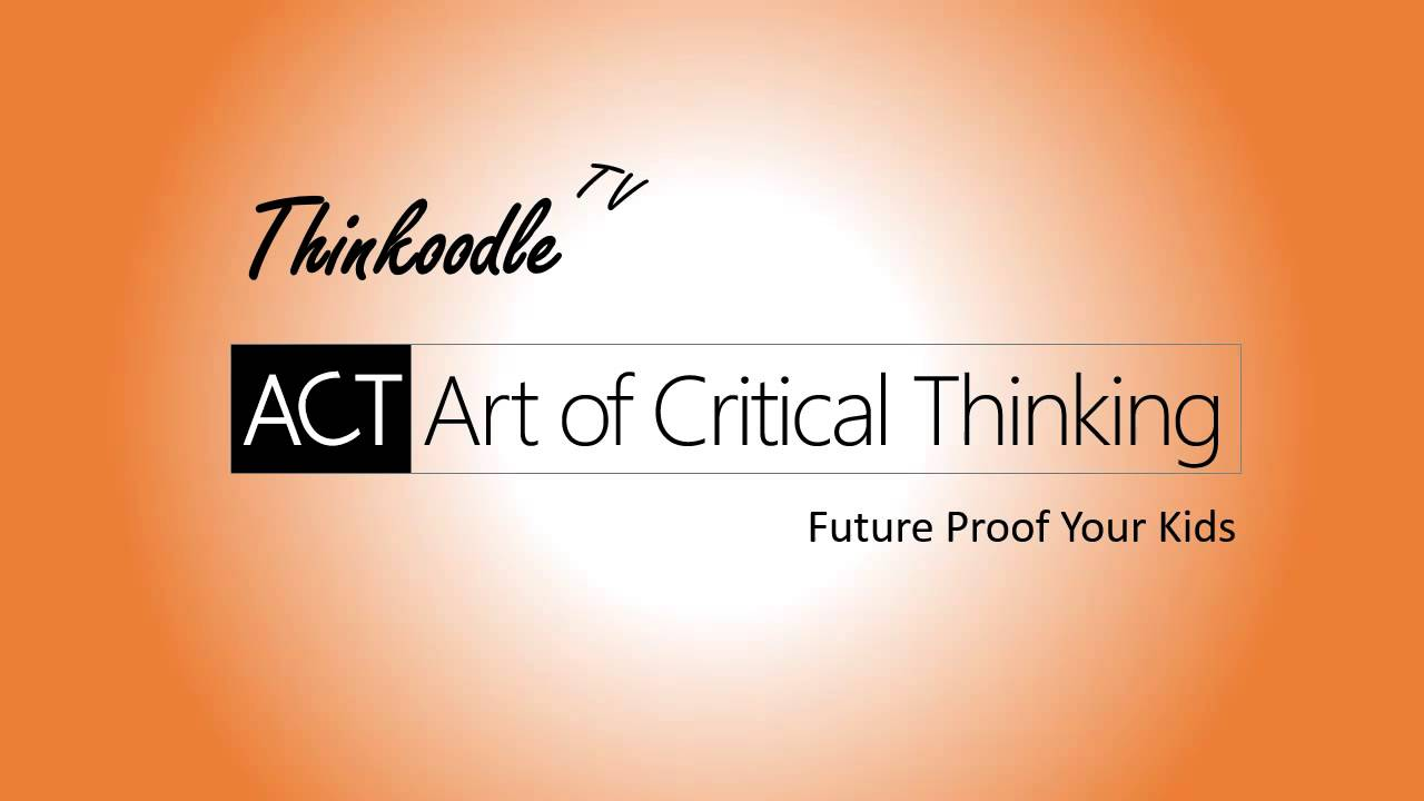 art of critical thinking