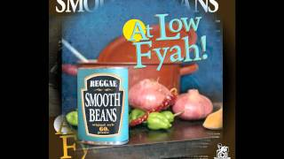 Smooth Beans - Still Rolling