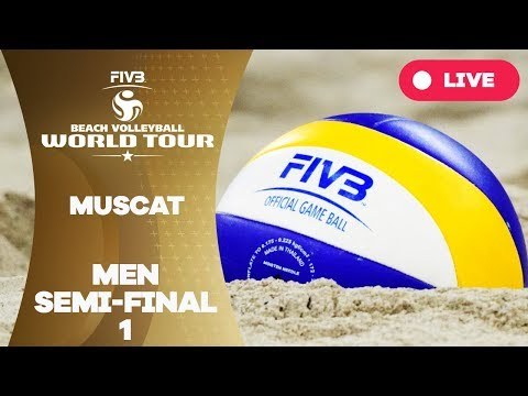 Muscat 1-Star 2018 - Men semi final 1 - Beach Volleyball Wor