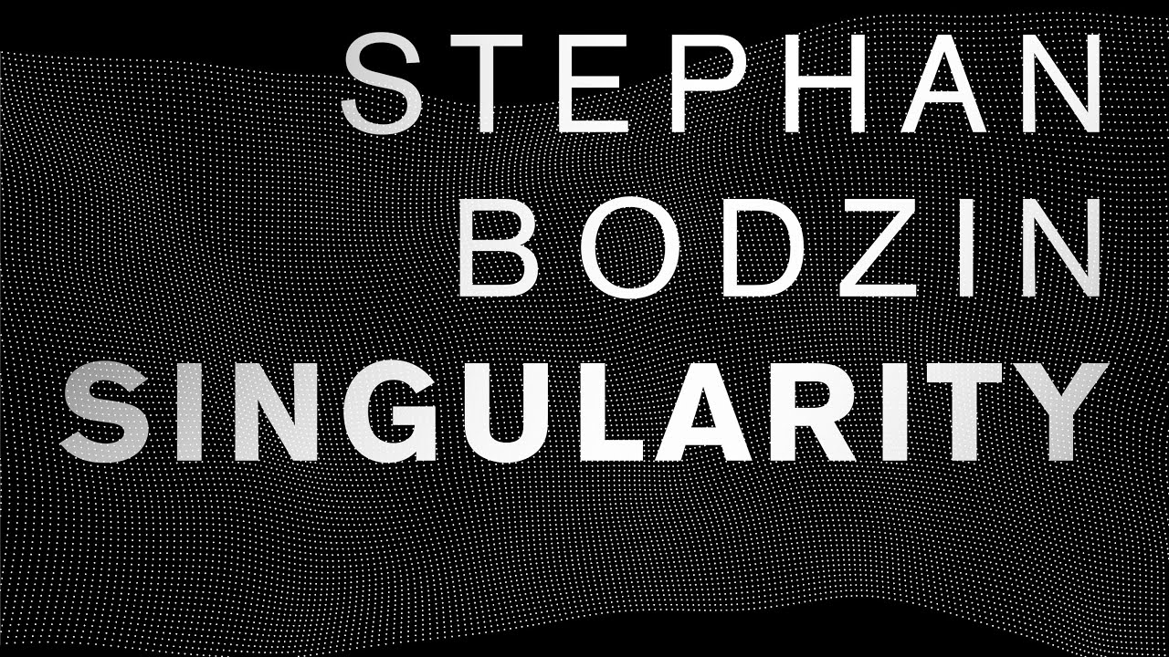 stephan-bodzin-singularity-original-life-and-death-stephan-bodzin