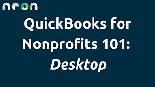 QuickBooks for Nonprofits 101: Desktop