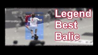 【ハンドボール】Legend Balic Best 120%マネできない世界一のプレイ【Handball】