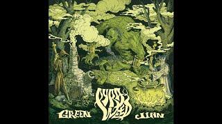 "Pyraweed ""Green Jinn"" (New Full Album 2018) Stoner Doom Metal"
