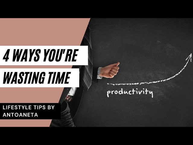 4 Ways You're Wasting Time (Productivity Tips) #short