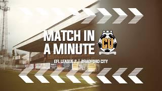 Match in a Minute - Bradford City
