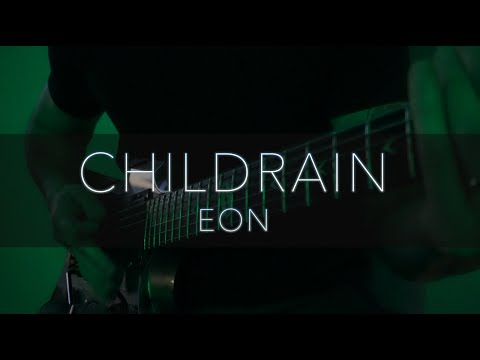 CHILDRAIN - Eon guitar playthrough
