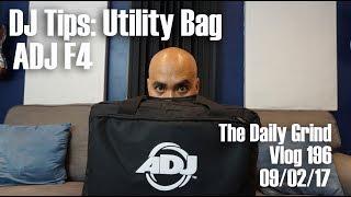 DJ Tips: Utility Bag - ADJ F4 (Vlog 196)